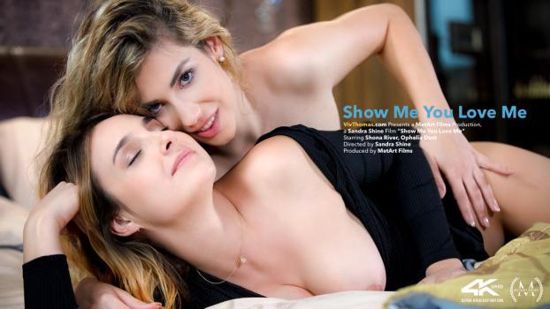 VivThomas – Ophelia Dust And Shona River – Show Me You Love Me