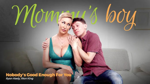 [MommysBoy] Ryan Keely (Nobody's Good Enough For You / 05.12.2021)