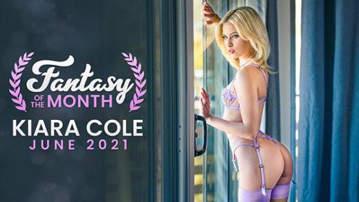 [NubileFilms] Kiara Cole (June 2021 Fantasy Of The Month / 06.01.2021)