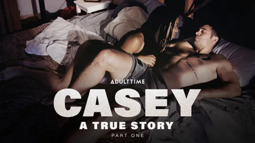 [AdultTime] Kira Noir (Casey : A True Story – Part 1 / 09.07.2021)